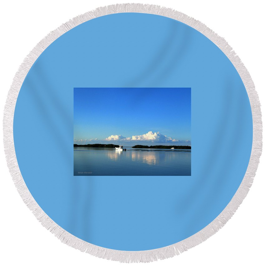 Boat Round Beach Towel featuring the photograph A Glass Sea by Susan Vineyard