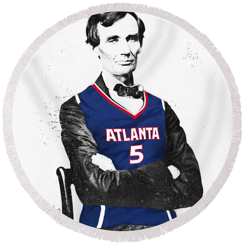 Josh Smith Artwork Round Beach Towel featuring the digital art Abe Lincoln In A Josh Smith Atlanta Hawks Jersey by Roly O