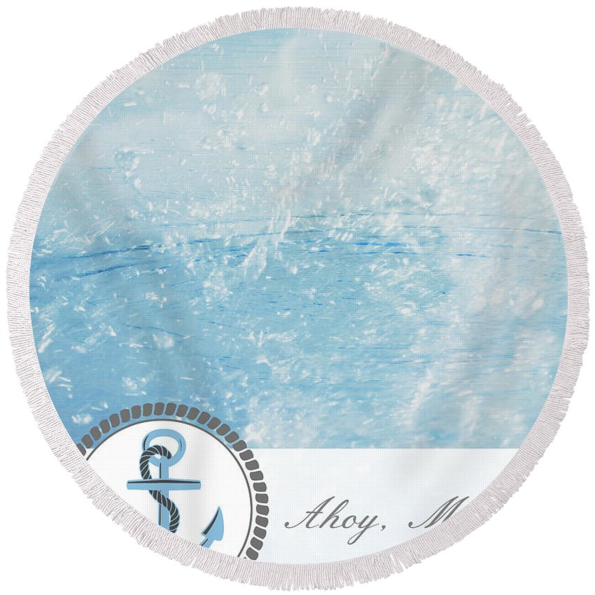 Boating Round Beach Towel featuring the photograph Ahoy Matey by Inspired Arts