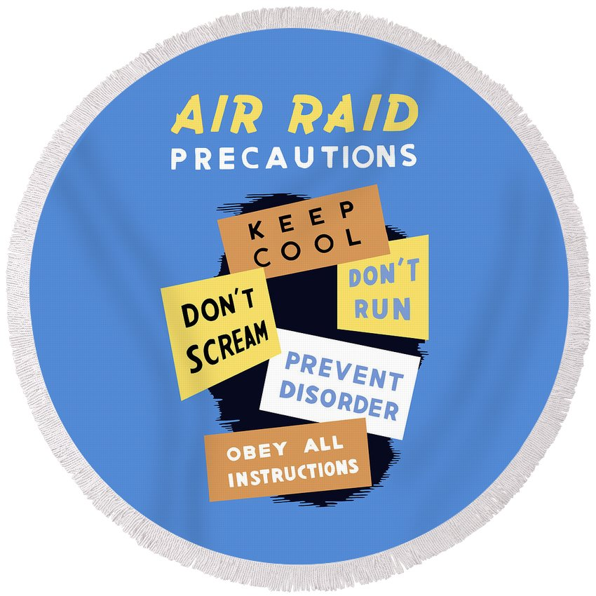 Wwii Round Beach Towel featuring the mixed media Air Raid Precautions - Ww2 by War Is Hell Store