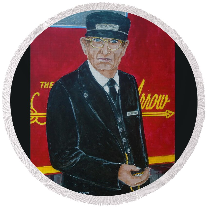 Norfolk And Western Railway The Powhatan Arrow Ralph E. Hunter Conductor N&w Round Beach Towel featuring the painting All Aboard by Frank Hunter