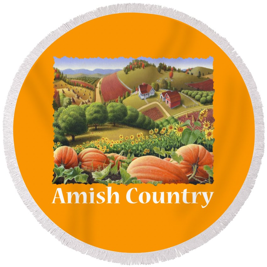 Pumpkin Round Beach Towel featuring the painting Amish Country T Shirt - Appalachian Pumpkin Patch Country Farm Landscape 2 by Walt Curlee