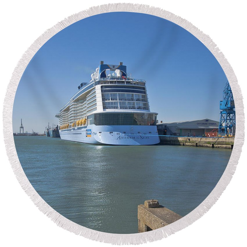 Anthem Of The Seas Round Beach Towel featuring the photograph Anthem Of The Seas Southampton by Terri Waters