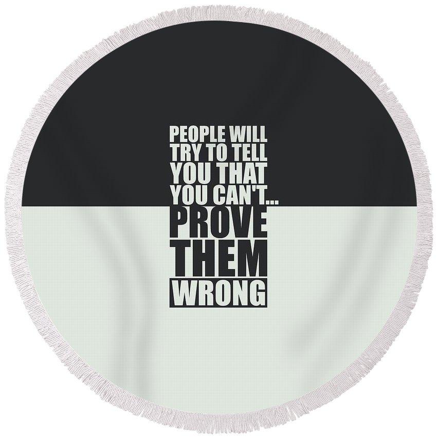 People Will Try To Tell You That You Cannot Prove Them Wrong