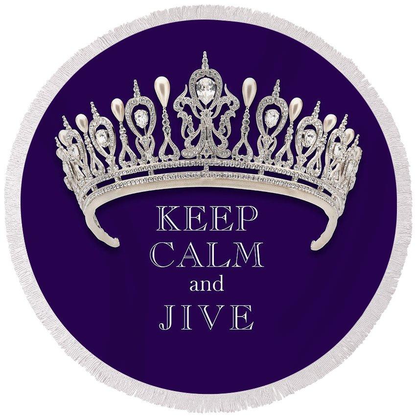 Keep Calm And Jive Round Beach Towel featuring the photograph Keep Calm And Jive Diamond Tiara Deep Purple by Kathy Anselmo