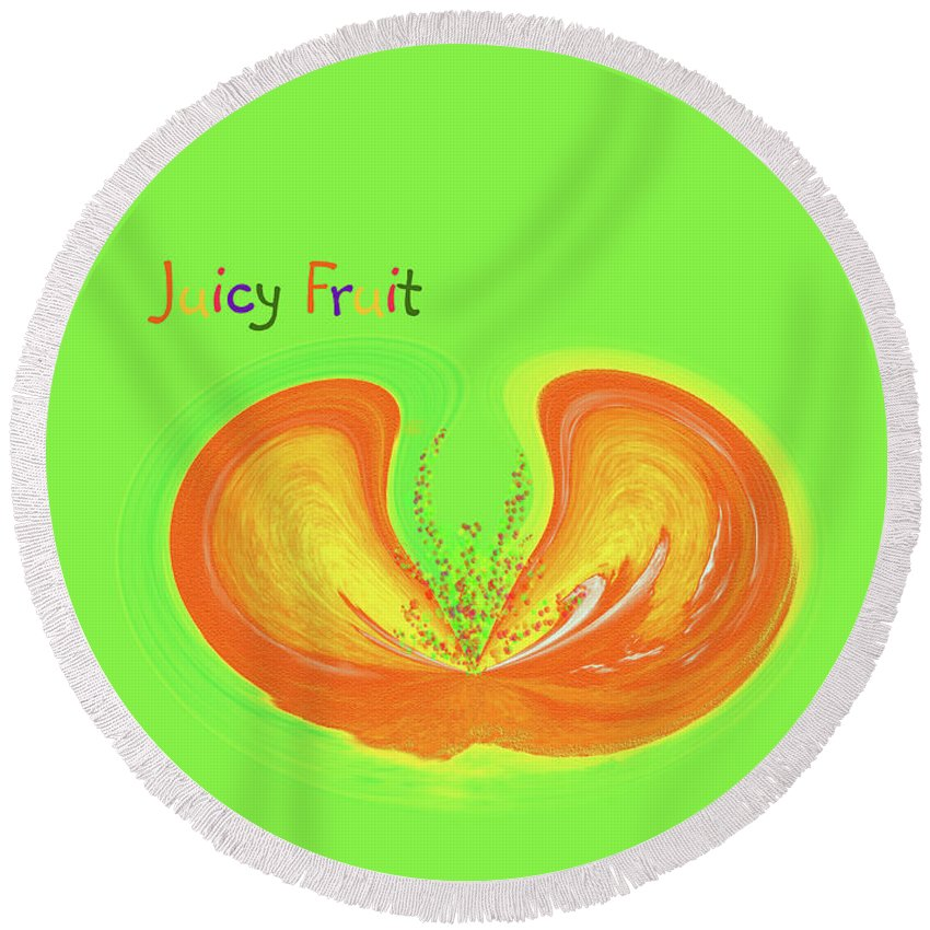 Juicy Fruit Round Beach Towel featuring the painting Juicy Fruit by Methune Hively