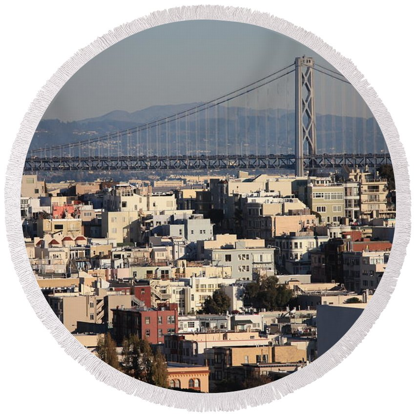 San Francisco Round Beach Towel featuring the photograph Bay Bridge With Houses And Hills by Carol Groenen
