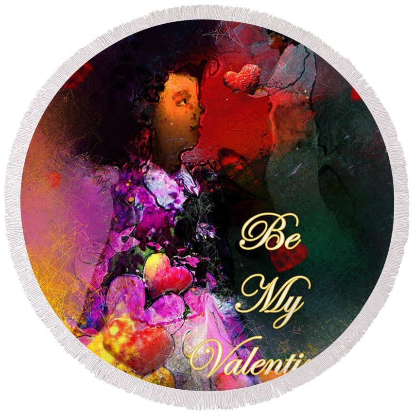 Love Round Beach Towel featuring the painting Be My Valentine by Miki De Goodaboom