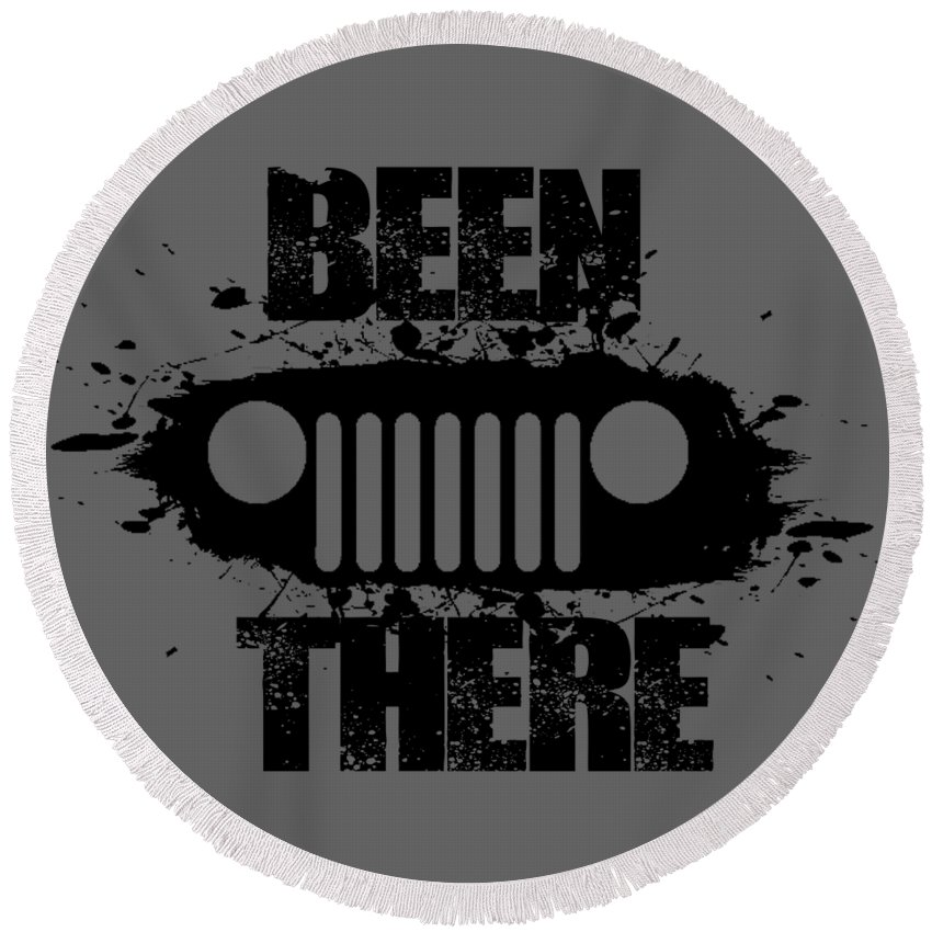 Jeep Round Beach Towel featuring the digital art Been There In A Jeep by Paul Kuras