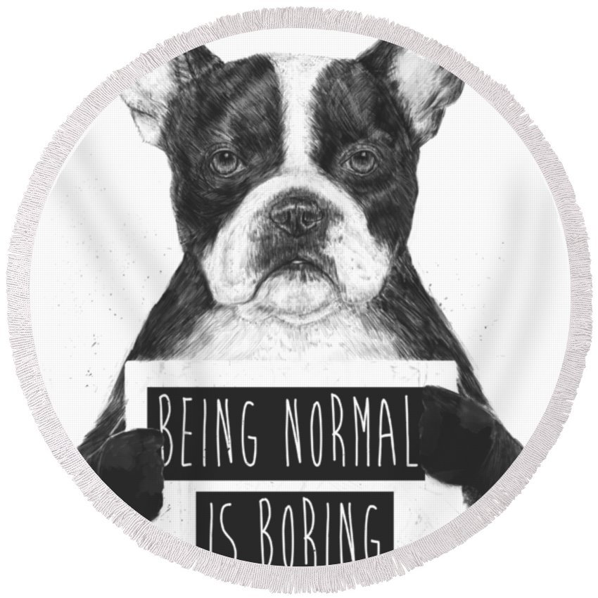 Designs Similar to Being Normal Is Boring