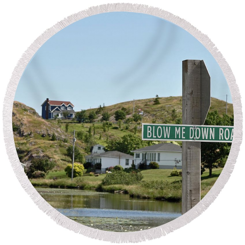 Road Sign Round Beach Towel featuring the photograph Blow Me Down Road by Colleen English