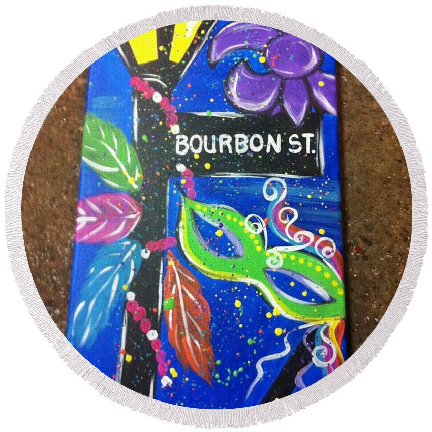 Bourbon Street Round Beach Towel featuring the painting Bourbon Street Original by Lisa Collinsworth