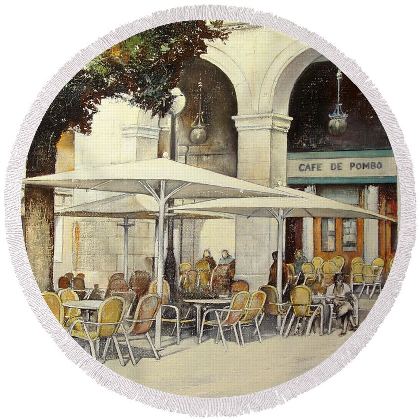 Cafe Round Beach Towel featuring the painting Cafe de Pombo-Santander by Tomas Castano
