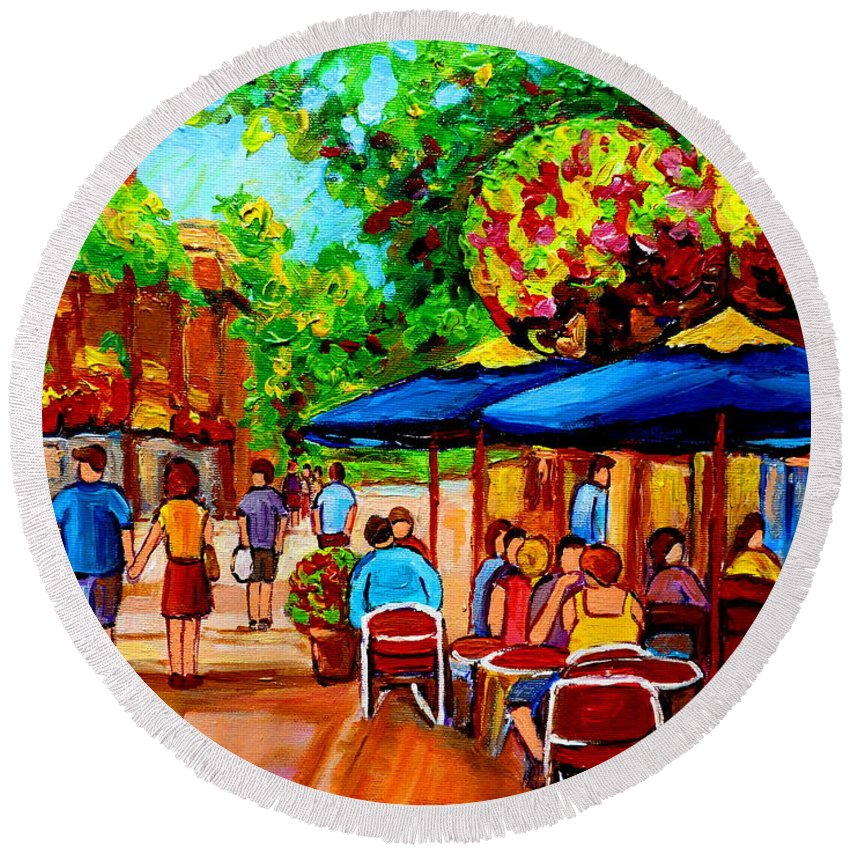 Cafe On Prince Arthur In Montreal Round Beach Towel featuring the painting Cafe On Prince Arthur In Montreal by Carole Spandau