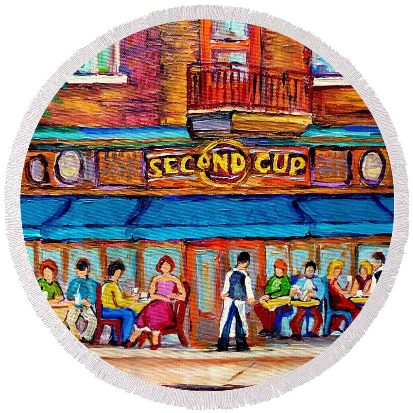 Cafe Second Cup Terrace Montreal Street Scenes Round Beach Towel featuring the painting Cafe Second Cup Terrace by Carole Spandau
