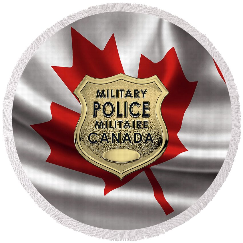 'military Insignia & Heraldry' By Serge Averbukh Round Beach Towel featuring the photograph Canadian Forces Military Police C F M P - M P Officer Id Badge Over Canadian Flag by Serge Averbukh