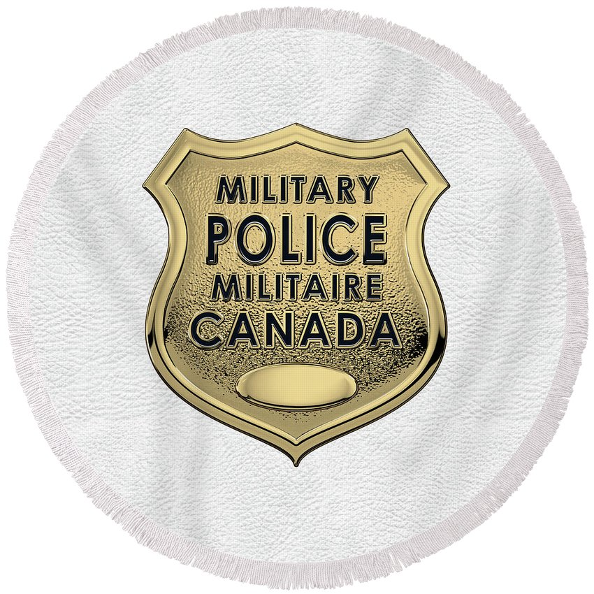 'military Insignia & Heraldry' By Serge Averbukh Round Beach Towel featuring the digital art Canadian Forces Military Police C F M P - M P Officer Id Badge Over White Leather by Serge Averbukh