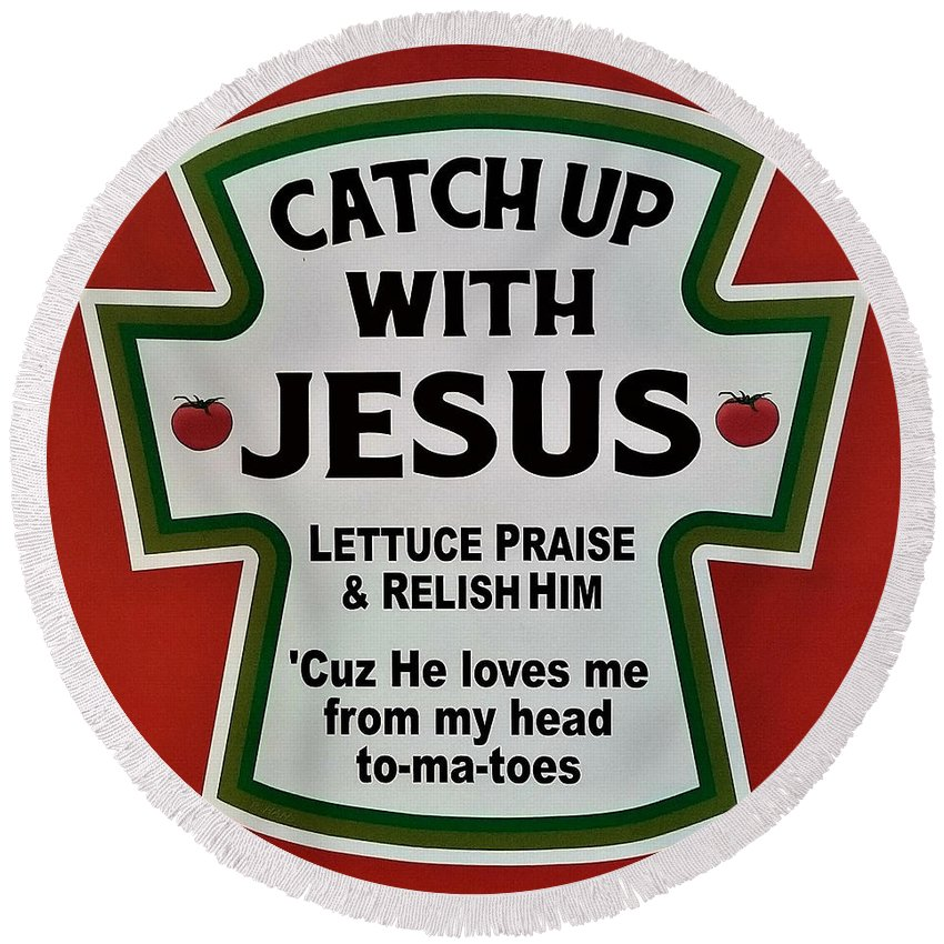 Jesus Round Beach Towel featuring the photograph Catch Up With Jesus by Rob Hans