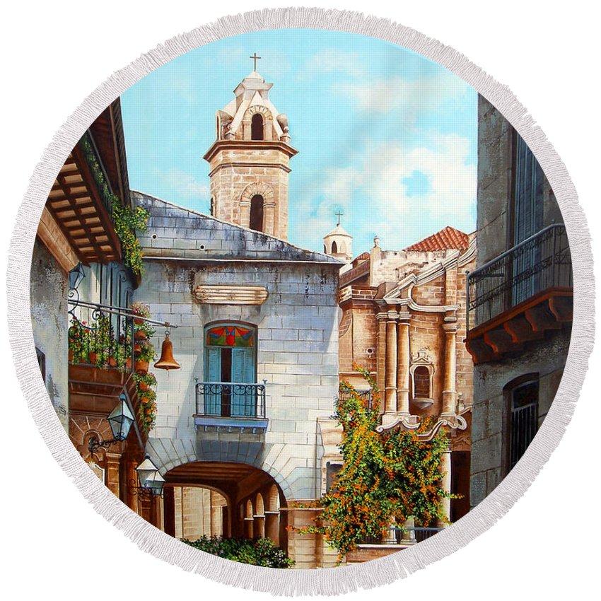 Catedral De La Habana Round Beach Towel featuring the painting Catedral De La Habana by Dominica Alcantara