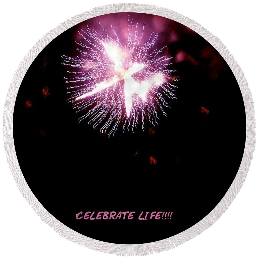 Fireworks Round Beach Towel featuring the photograph Celebrate Life by Kendall Eutemey