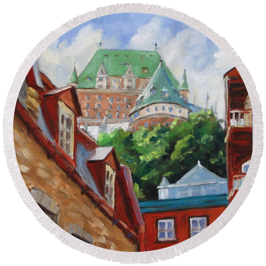 Chateau Frontenac Round Beach Towel featuring the painting Chateau Frontenac by Richard T Pranke