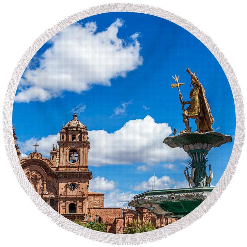 Cusco Round Beach Towel featuring the photograph Church And Fountain In Cusco Peru by Jess Kraft