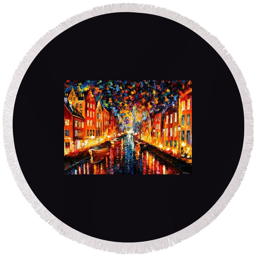 Afremov Round Beach Towel featuring the painting Copenhagen by Leonid Afremov