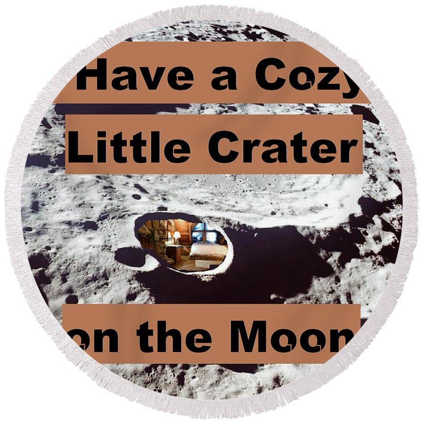 Moon Round Beach Towel featuring the digital art Crater1 by Rita Gehman