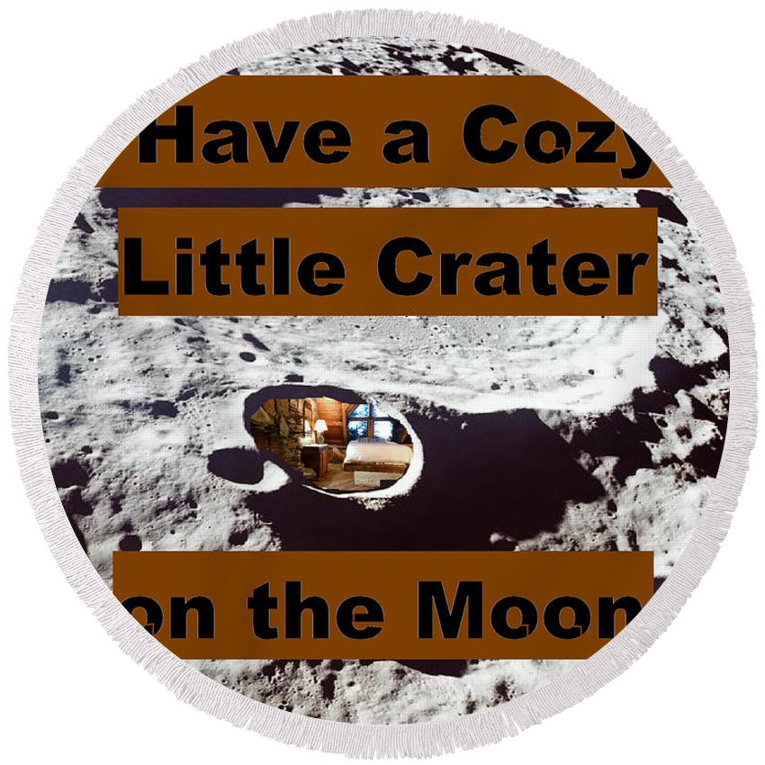 Moon Round Beach Towel featuring the digital art Crater13 by Rita Gehman