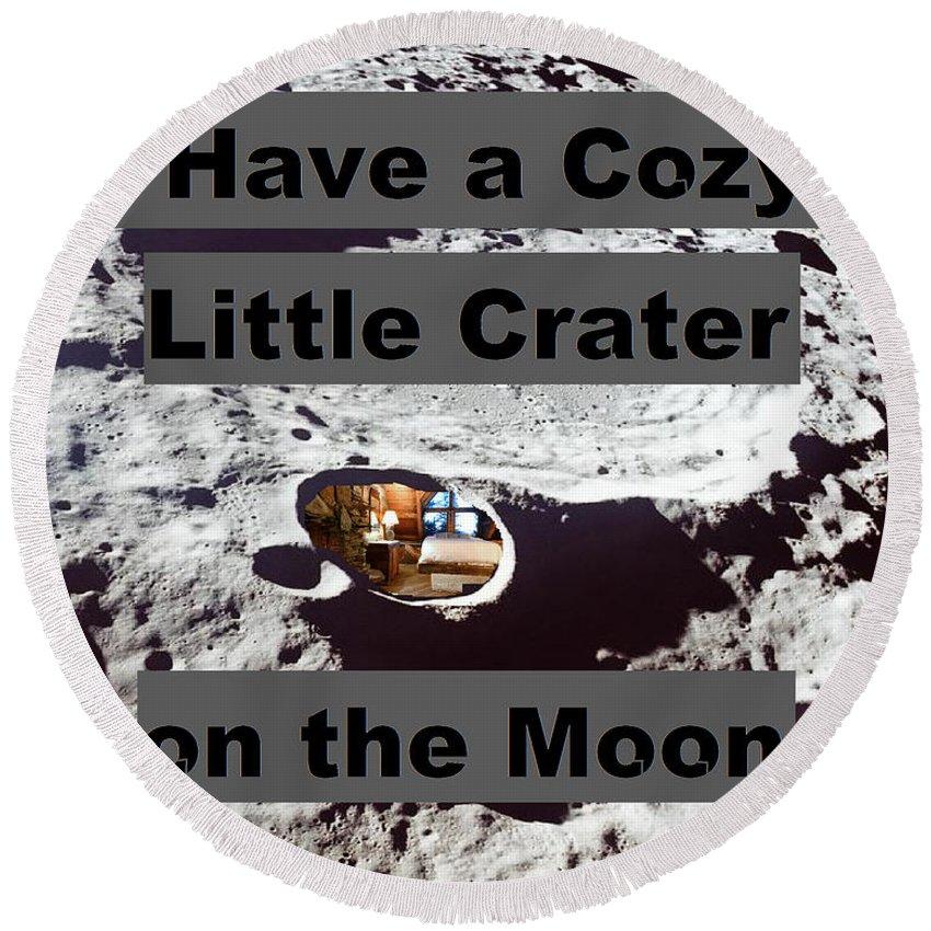 Moon Round Beach Towel featuring the digital art Crater14 by Rita Gehman