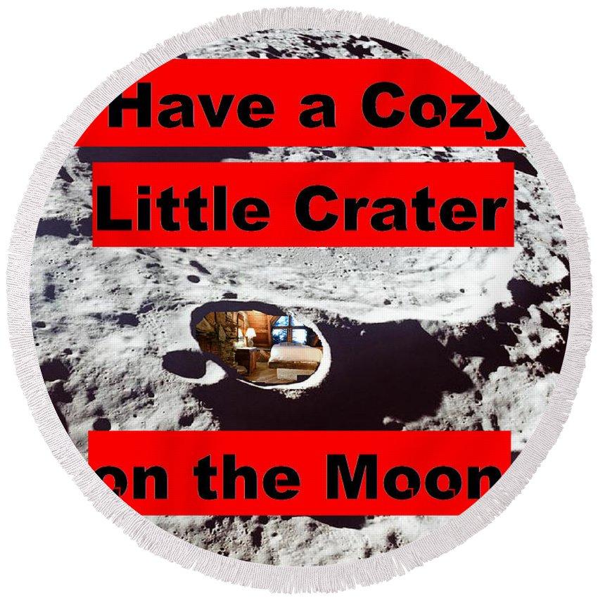 Moon Round Beach Towel featuring the digital art Crater2 by Rita Gehman