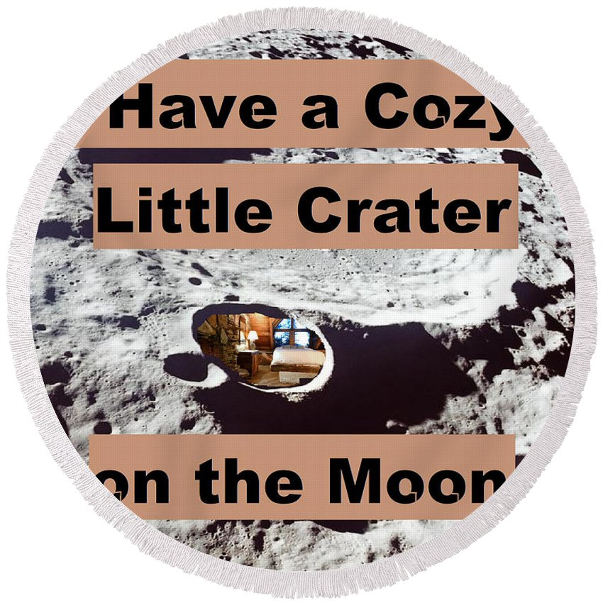 Moon Round Beach Towel featuring the digital art Crater26 by Rita Gehman