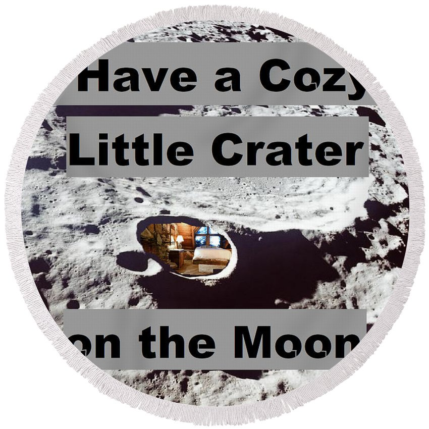 Moon Round Beach Towel featuring the digital art Crater27 by Rita Gehman