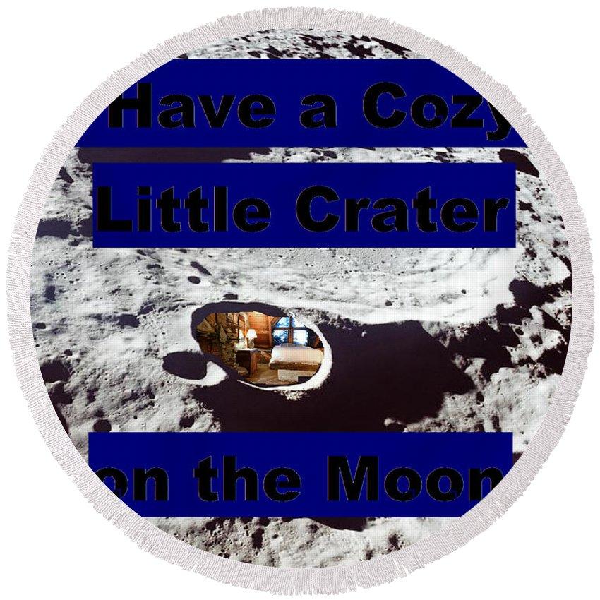 Moon Round Beach Towel featuring the digital art Crater32 by Rita Gehman