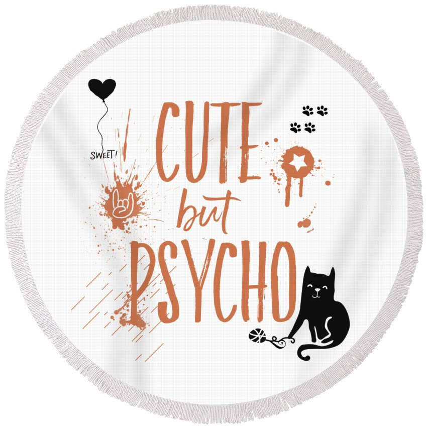 Abstract Round Beach Towel featuring the digital art Cute But Psycho Cat by Melanie Viola