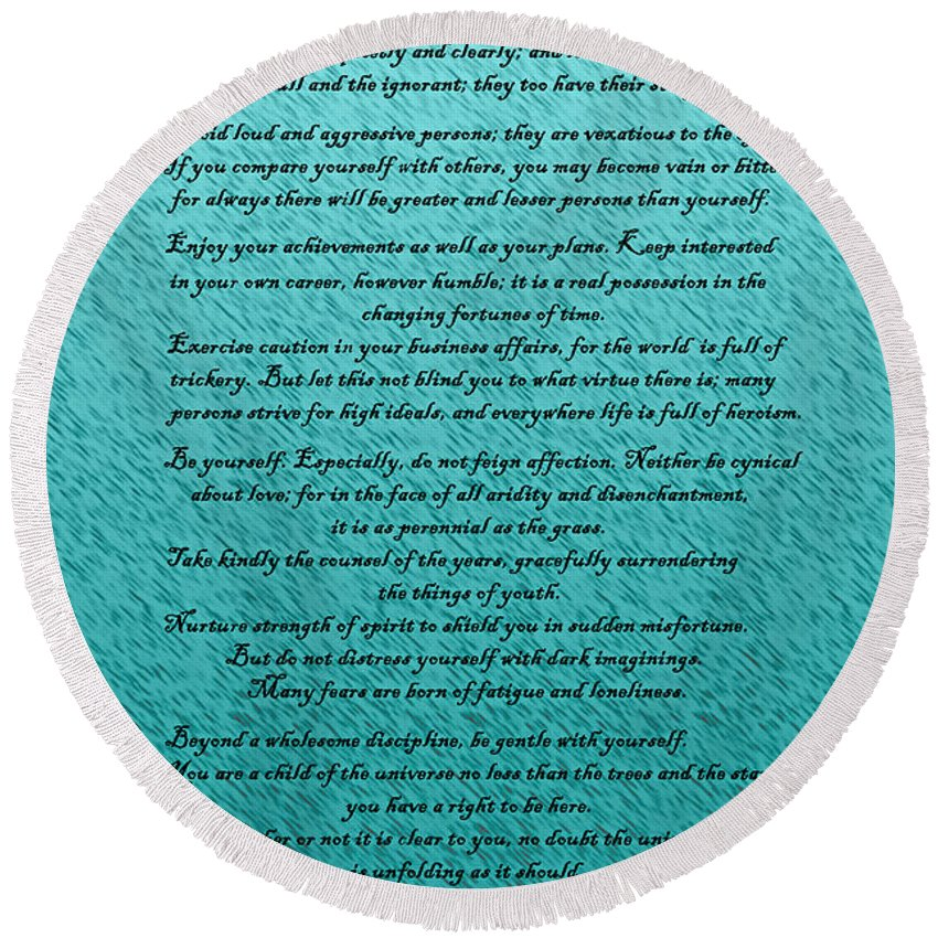 Desiderata Round Beach Towel featuring the photograph Desiderata by Aimee L Maher ALM GALLERY