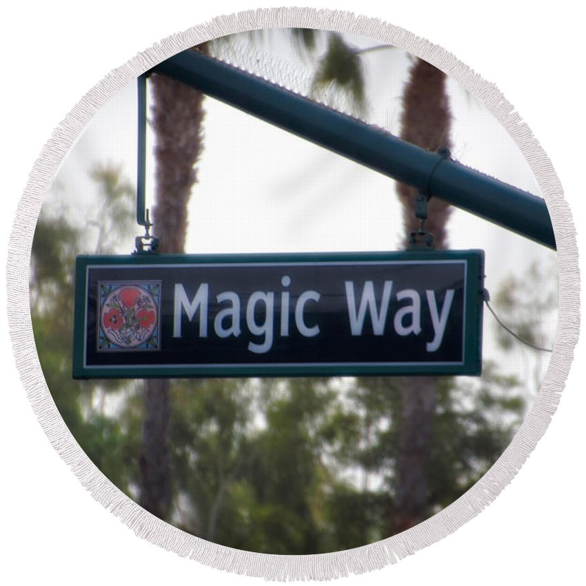 Disney Round Beach Towel featuring the photograph Disneyland Magic Way Street Signage by Thomas Woolworth