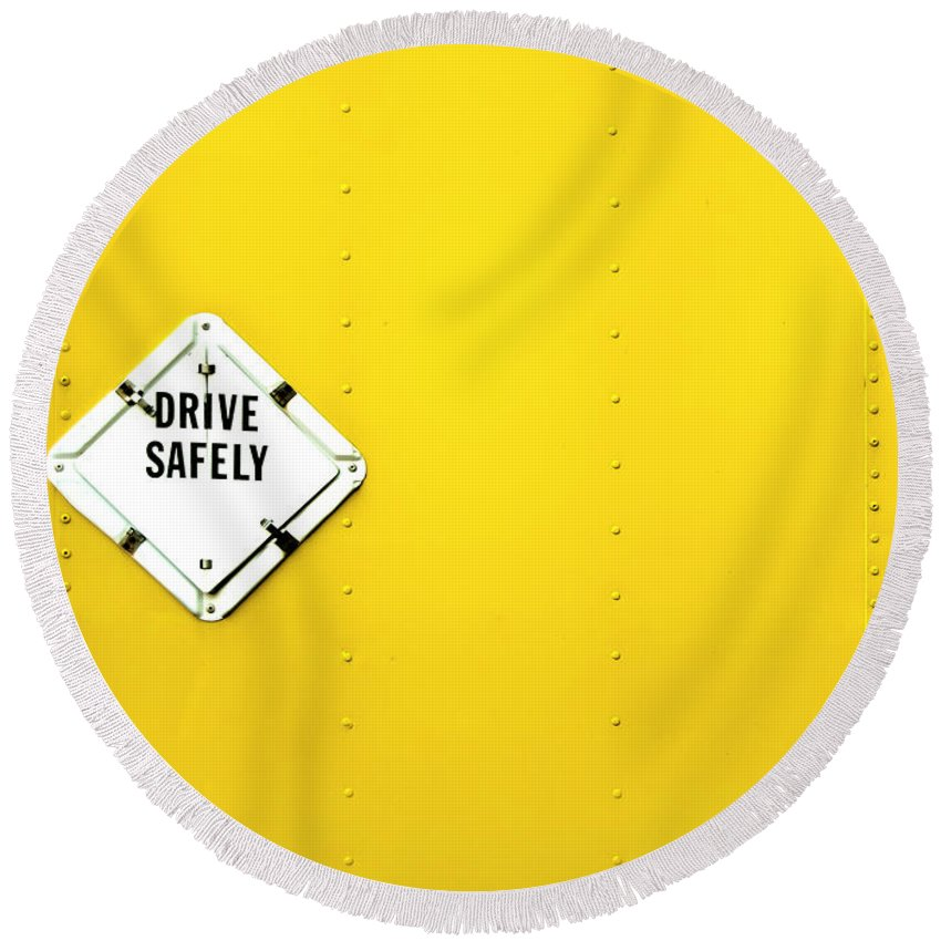 Bright Round Beach Towel featuring the photograph Drive Safely by Evelina Kremsdorf