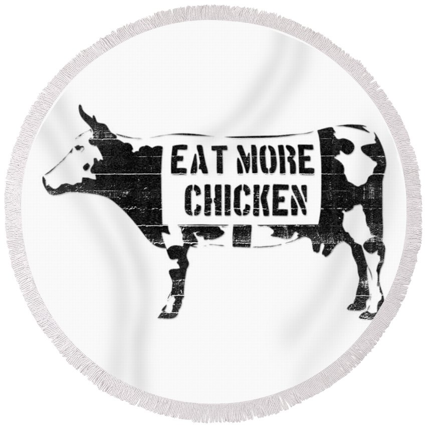 Banksy Round Beach Towel featuring the digital art Eat More Chicken by Pixel Chimp