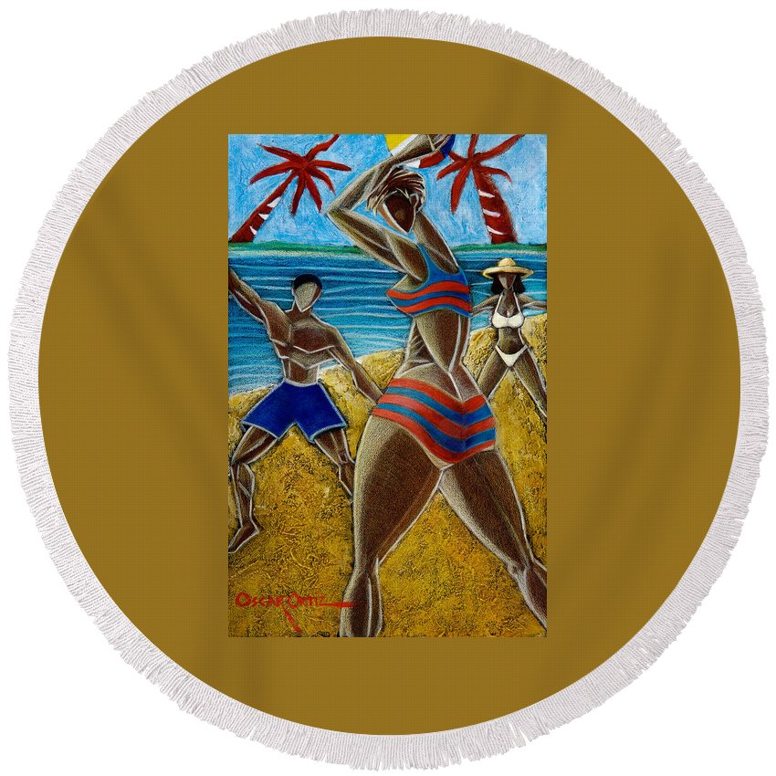 Beach Round Beach Towel featuring the painting En Luquillo Se Goza by Oscar Ortiz
