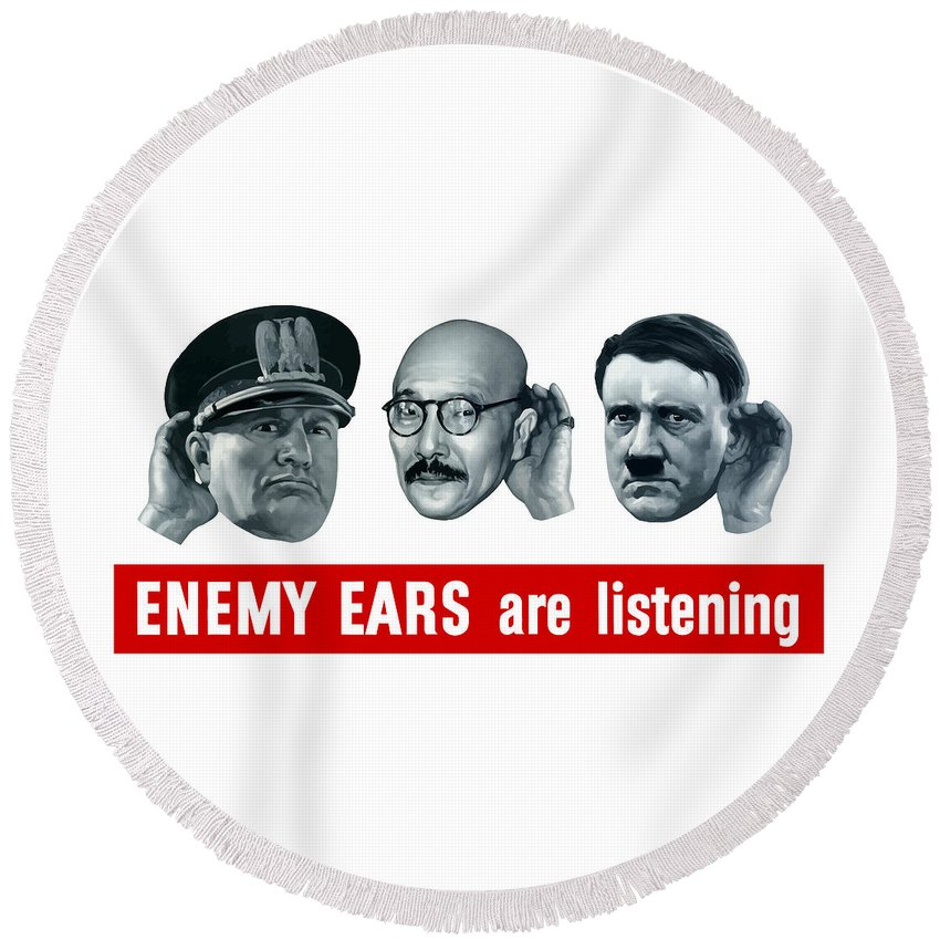 Ww2 Round Beach Towel featuring the painting Enemy Ears Are Listening by War Is Hell Store