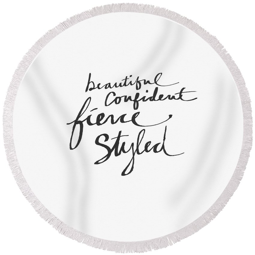 Fashionista Round Beach Towel featuring the painting Fierce And Styled Black- Art By Linda Woods by Linda Woods