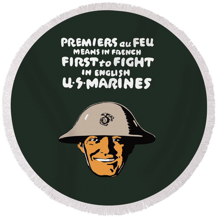 Marine Corps Round Beach Towel featuring the painting First To Fight - Us Marines by War Is Hell Store