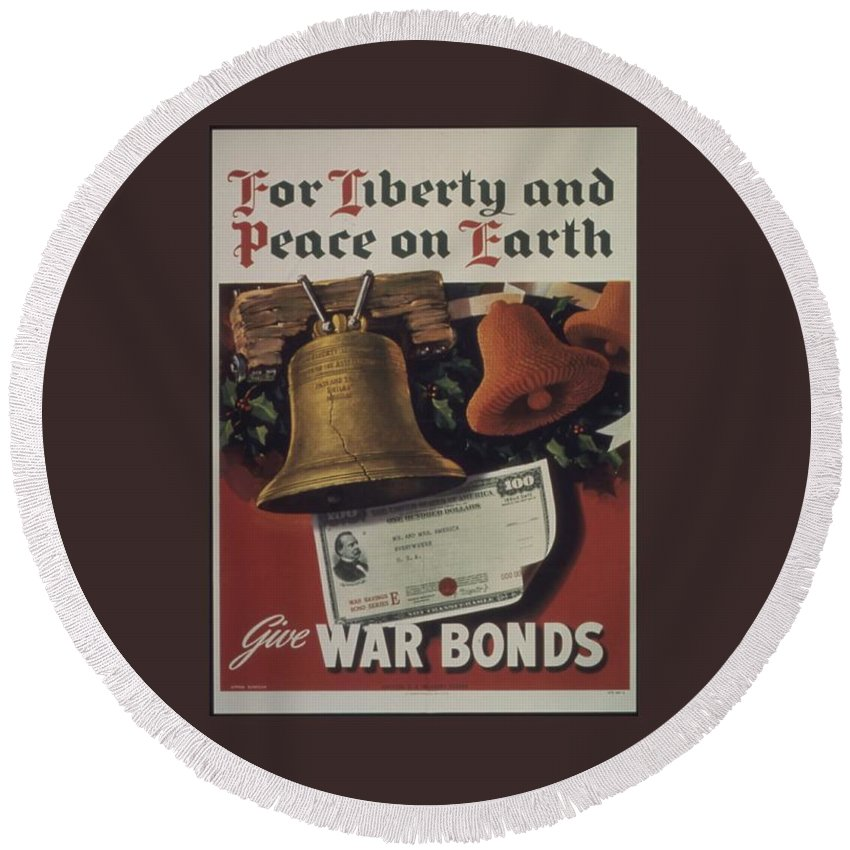 For Round Beach Towel featuring the digital art For Liberty And Peace On Earth by Frederick Holiday