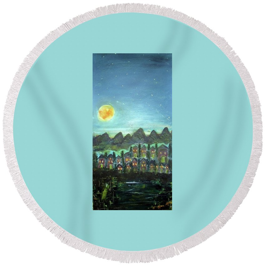 Round Beach Towel featuring the painting Full Moon Village by Martha Dolan
