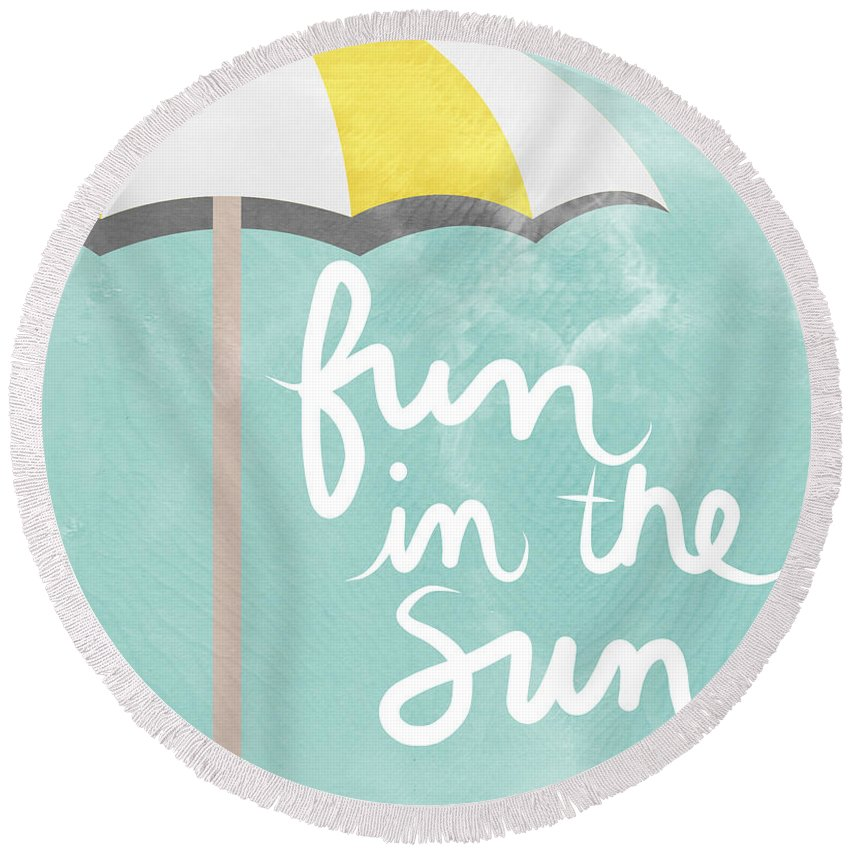 Fun In The Sun Round Beach Towel