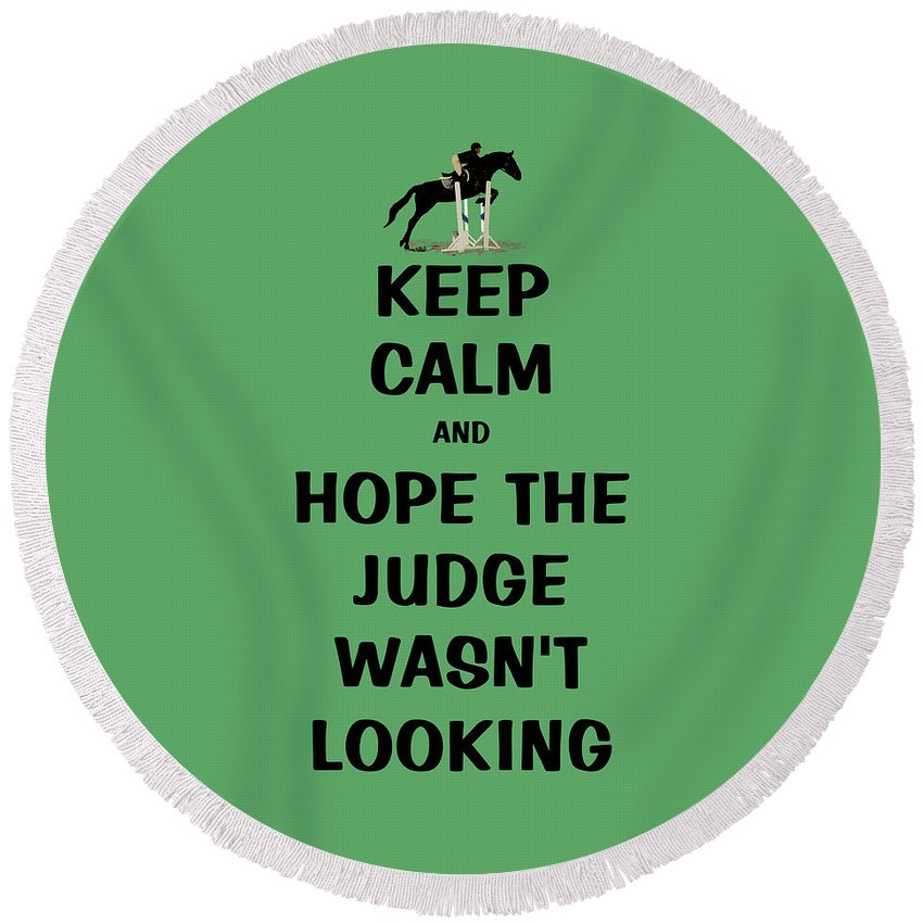 3 Day Eventing Round Beach Towel featuring the digital art Funny Keep Calm Horse by Patricia Barmatz