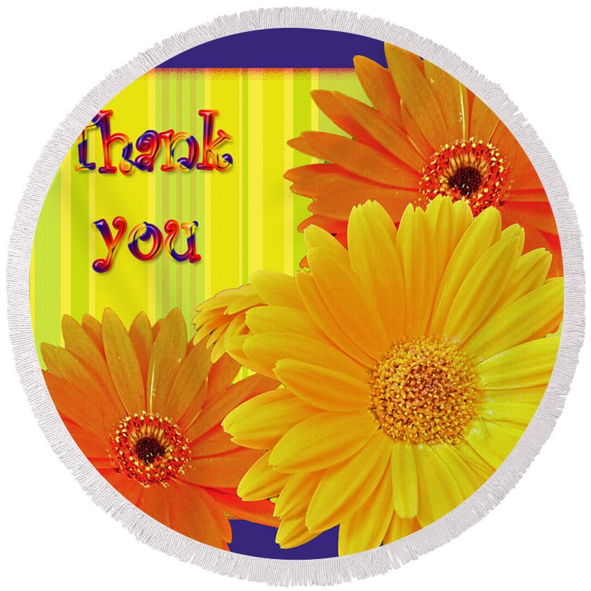 thank You Round Beach Towel featuring the photograph Gerbera Daisy Thank You Card by Mother Nature