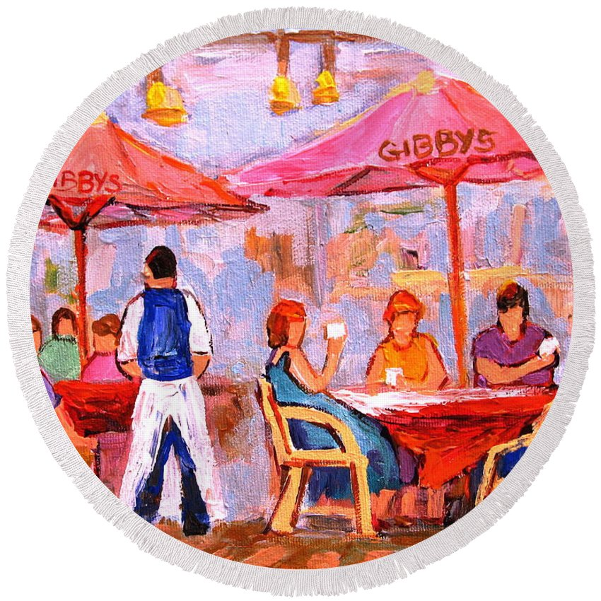 Gibbys Restaurant Montreal Street Scenes Round Beach Towel featuring the painting Gibbys Cafe by Carole Spandau