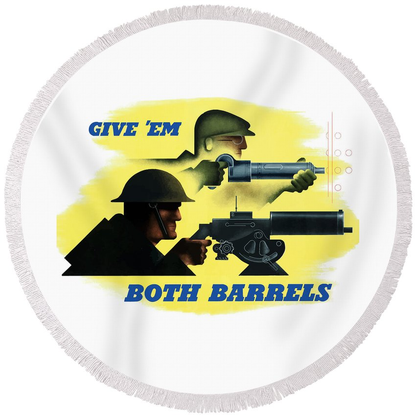Machine Gun Round Beach Towel featuring the painting Give Em Both Barrels - Ww2 Propaganda by War Is Hell Store
